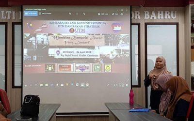 Program Kembara Lestrai Komuniti Kemboja & Rakan Strategik 2018 oleh Pelajar Mahasiswa tahun 4 SPPQ dari Fakulti Pendidikan, UTM