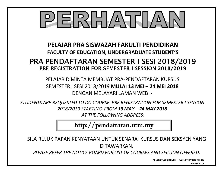 PRA PENDAFTARAN SEMESTER I SESI 2018/2019