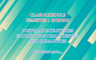 CLASS SCHEDULE SEMESTER 1 2018/2019 POSTGRADUATE STUDIES