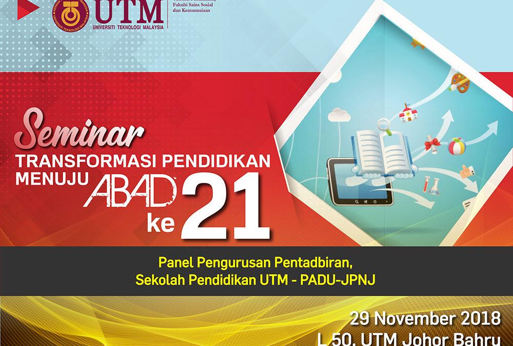 Seminar Transformasi Pendidikan Panel Pengurusan Dan Pentadbiran Sekolah Pendidikan PADU-JPNJ