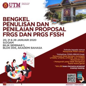 Bengkel Penulisan dan Penilaian Proposal FRGS & PRGS FSSH @ Bilik Seminar 1, Blok D05