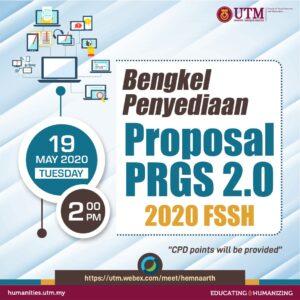BENGKEL PENYEDIAAN PROPOSAL PRGS 2.0 2020FSSH FASA 1