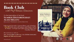"Book Club ""Sumber Historiografi Alam Melayu - Koleksi Peribadi John Bastin"" with Prof. Dr. Tatiana Denisova"