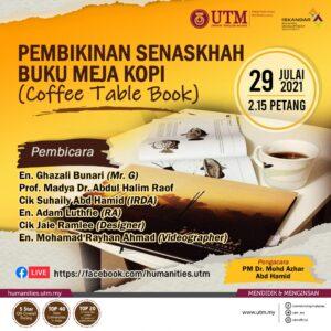 Sesi Perkongsian Ilmu: Pembikinan Senaskah Buku Meja Kopi (Coffee Table Book) @ FB Live FSSH