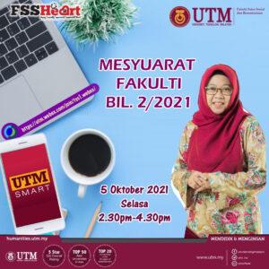 Mesyuarat Fakulti Bil.2/2021 @ https://utm.webex.com/join/fss1.webex