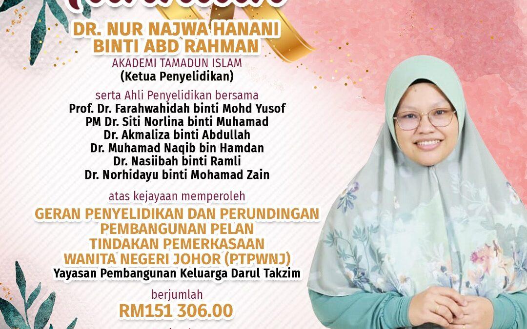 Tahniah Dr. Nur Najwa Hanani binti Abdul Rahman
