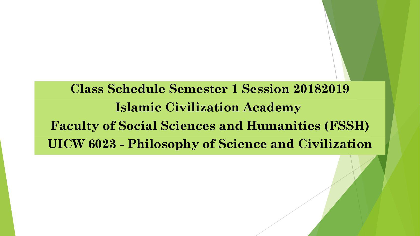 Class Schedule – UICW6023 | Semester I 2018/2019