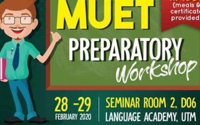 MUET Prepatory Workshop (28-29 Feb 2020, Seminar Room 2 D06)