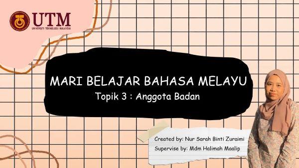 Mari Belajar Bahasa Melayu (Topik 3: Anggota Badan)