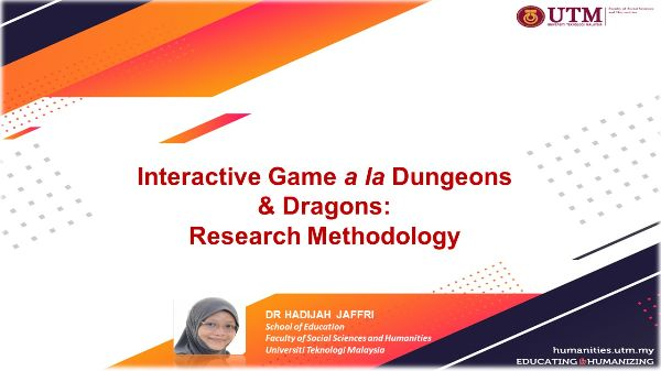 Interactive game a la Dungeons and Dragons: Research Methodology