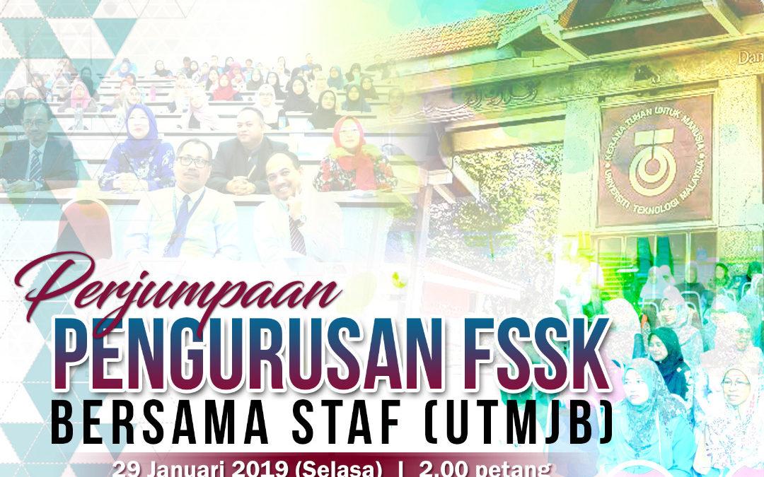 Perjumpaan Pengurusan FSSK Bersama Staf (UTMJB)