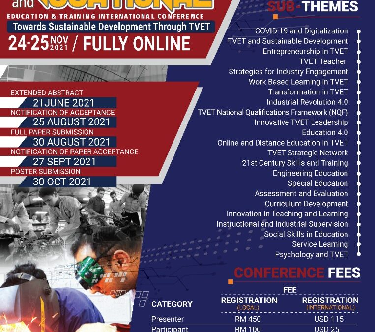 TVETIC2021: 4TH TECHNICAL & VOCATIONAL  EDUCATIONAL & TRAINING INTERNATIONAL CONFERENCE (24-25 November 2021)